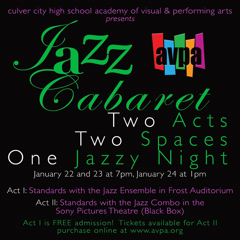 Culver City High School Academy of Visual and Performing Arts presents